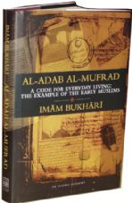 Al-Adab al-Mufrad, A code for everyday living